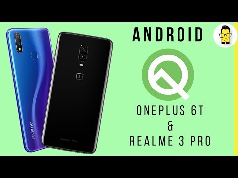 Android Q Beta on Realme 3 Pro and OnePlus 6T | Hands-on review and