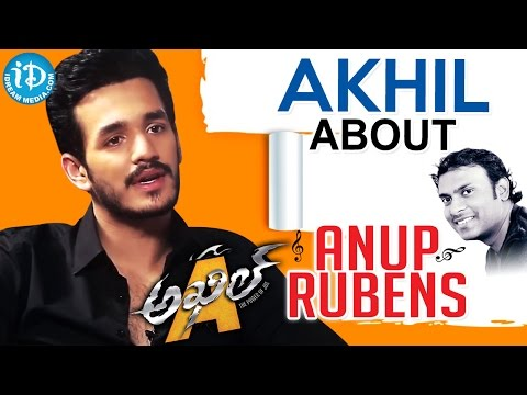 Akhil Akkineni About Anup Rubens || Talking Movies With iDream