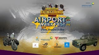 AirportWeekFest 2019 - Grand Final PUBG Mobile