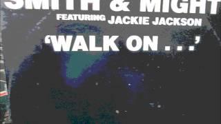 Smith & Mighty  - Walk on (remix) 1987