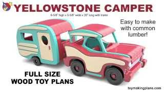 Wood Toy Plans - Yellowstone Camper