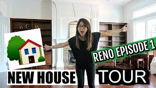 NEW HOUSE TOUR | RENOVATION BEFORE & AFTER & PROCESS | PLANNING | � CHARIS' HOME RENO EPISODE 1