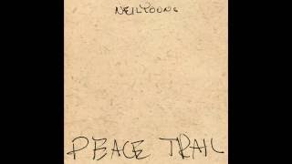 Texas Rangers | Neil Young - Peace Trail
