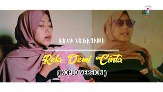 Rela Demi Cinta - Reva Vebriani [COVER] Dangdut Koplo