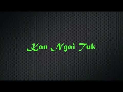 Lai Hla Thar - Kan Ngai Tuk