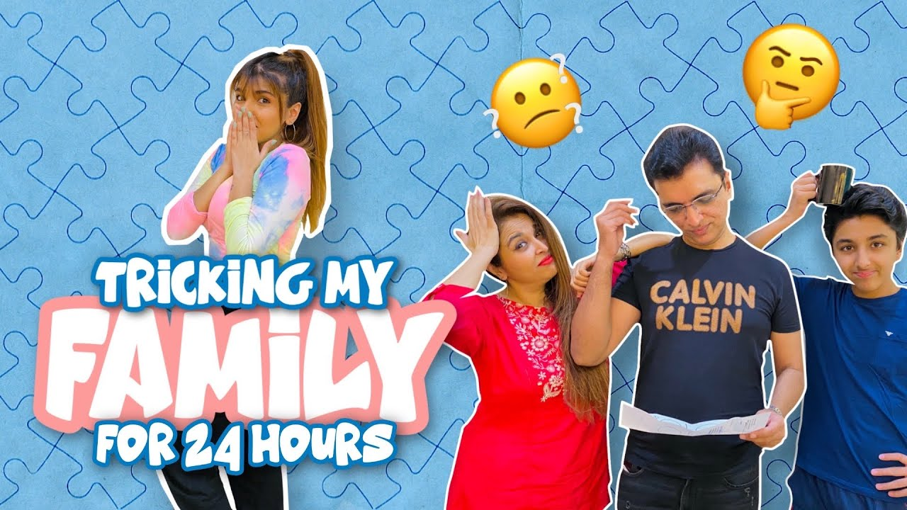 Tricking my family for 24 Hours!😂 *funniest* | Ashi Khanna