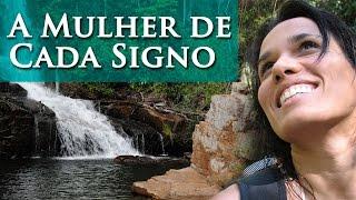 A MULHER DE CADA SIGNO -  SUA ESSÊNCIA  - POR PAULA PIRES