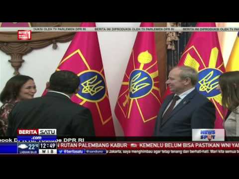 DPR Dorong Peningkatan Kerja Sama Indonesia-Ukraina
