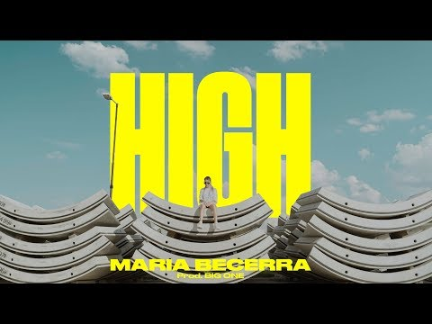 Maria Becerra - High (Video Oficial)