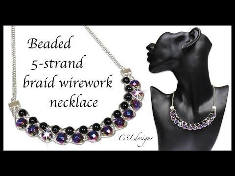Beaded 5-strand braid wirework necklace