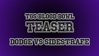 Blood Bowl Teaser: Dodger Vs Sidestrafe