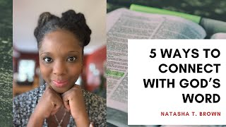 5 Ways to Connect with God's Word