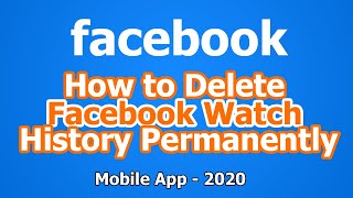 How to Delete Facebook Watched Video History on Mobile Phone