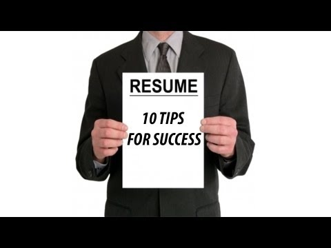 10 TIPS ON IMPROVING YOUR RESUME - MAKING IT WORK!