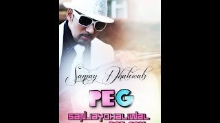 Sanjay Dhaliwal - PEG - Promo Latest Beat Song 2012
