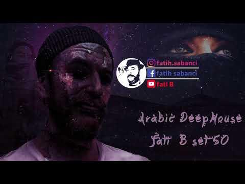 Arabic Deep House 2019 / Fati B #50