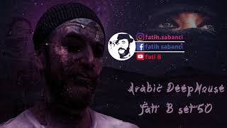 Arabic Deep House 2019 / fati B #50
