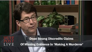 Dean Strang Discredits Claims Of Missing Evidence In 'Making A Murderer'