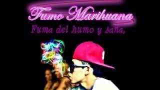 Fuma Marihuana - coros zona ganjah letra Soma Rappersh Inframundo Records