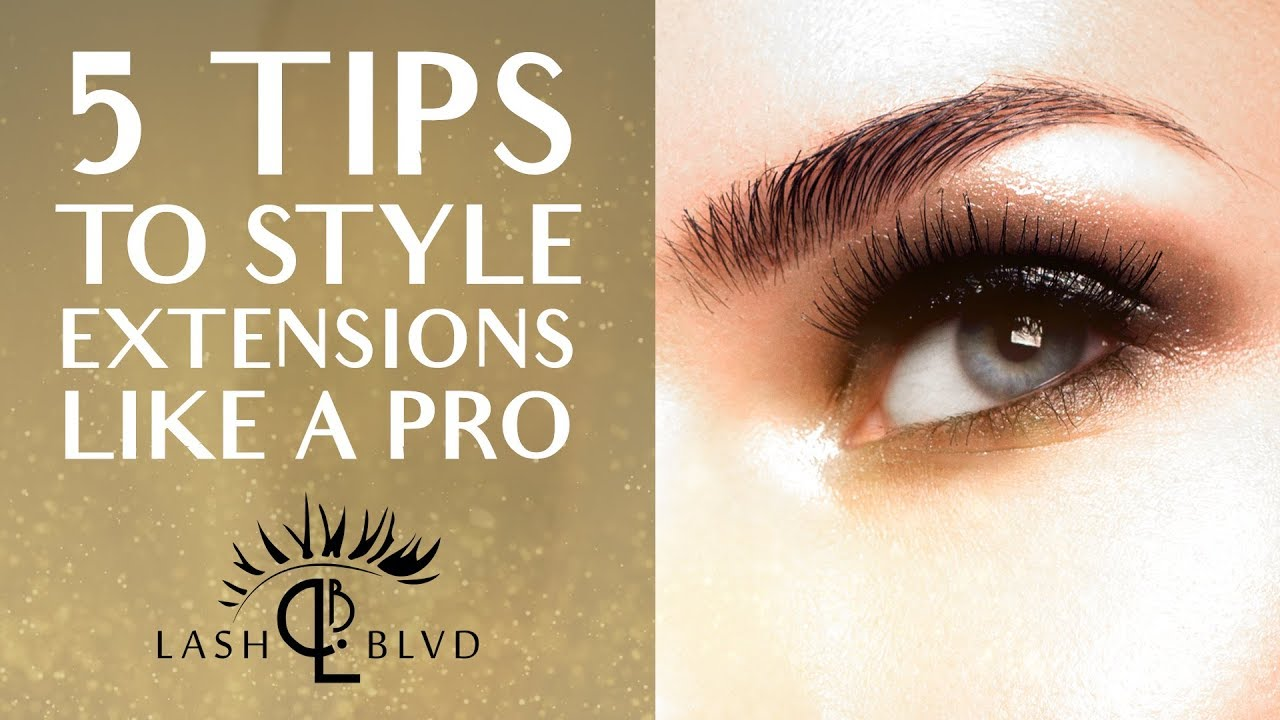 How To Style Eyelash Extensions 5 Tips Youtube