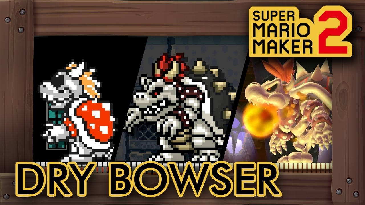 Dry Bowser In Super Mario Maker 2 Youtube