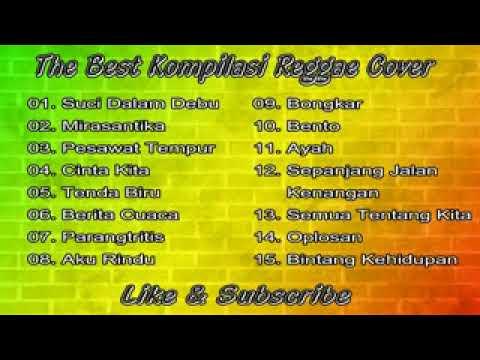 Kompilasi Lagu Reggae Cover Terbaru 2017   15 Lagu Reggae Terpopuler