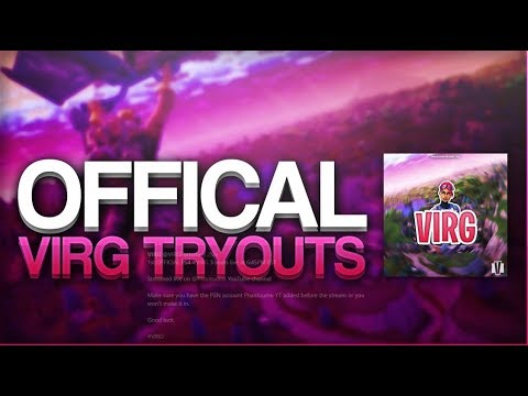 🚨LIVE🚨4TH OFFICIAL VIRG TRYOUTS FORTNITE COMPETITIVE PS4 TEAM - @Phantuums @VIRGFortnite