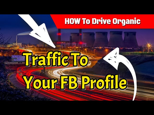 How I get organic traffic 🚦🚦to my FB profile
