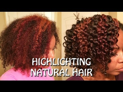 How To Highlight Color Natural Hair Youtube