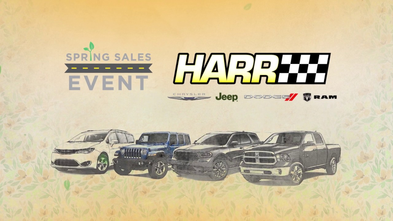 Harr Chrysler Jeep Dodge RAMu0027s HUGE Spring Sales Event