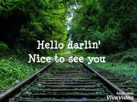 Hello darlin - Scotty McCreery lyric
