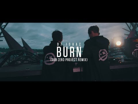 DJ Isaac - Burn (Sub Zero Project Remix) (Official Video Clip)