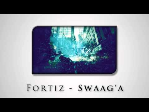 [HARDSTYLE] Fortiz - Swaag'a