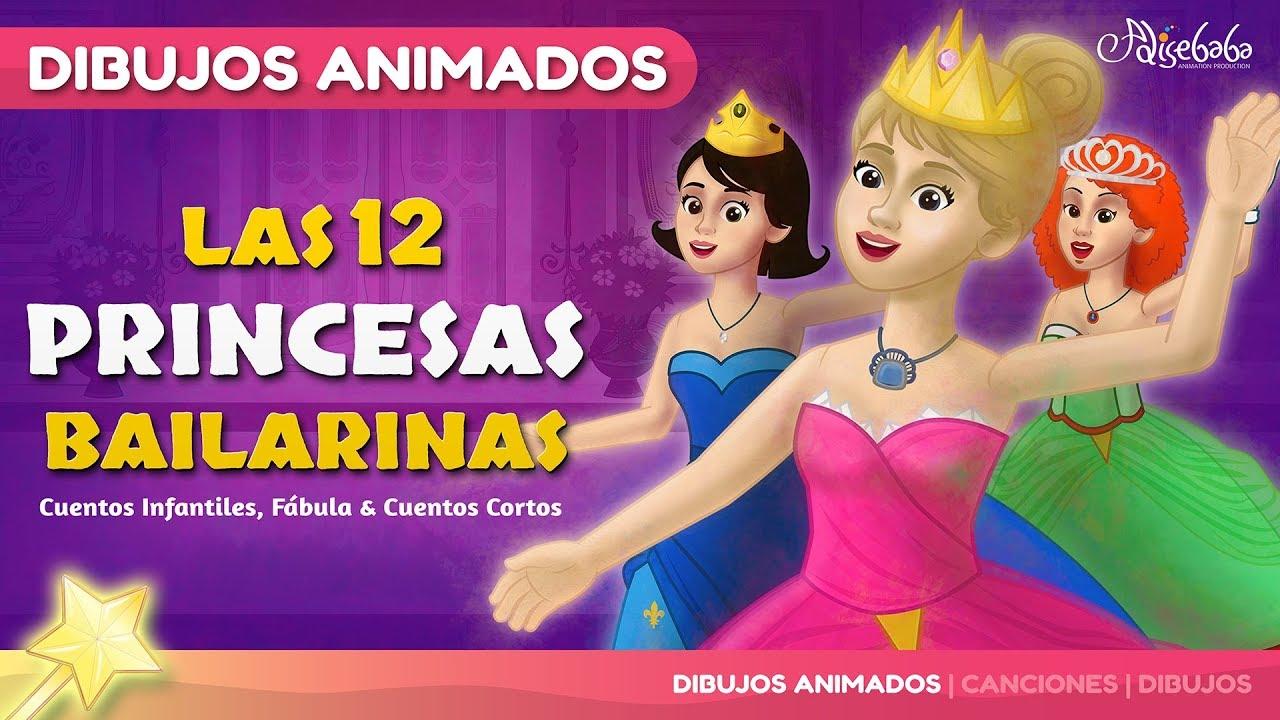 Las 12 Princesas Bailarinas - cuentos infantiles en Español - YouTube