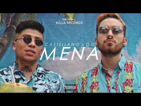 Castellano x Go - MENA (Video Oficial)