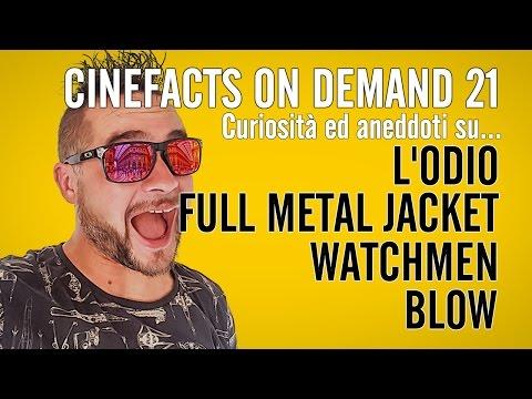 Full Metal Jacket, Watchmen, L'Odio, Blow - #CineFacts on Demand 21