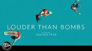 LOUDER THAN BOMBS -UK Trailer (2016)