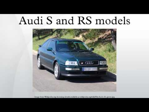 Audi S and RS models