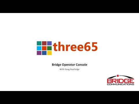 Three65 - Skype for Business - with Bridge Operator Console