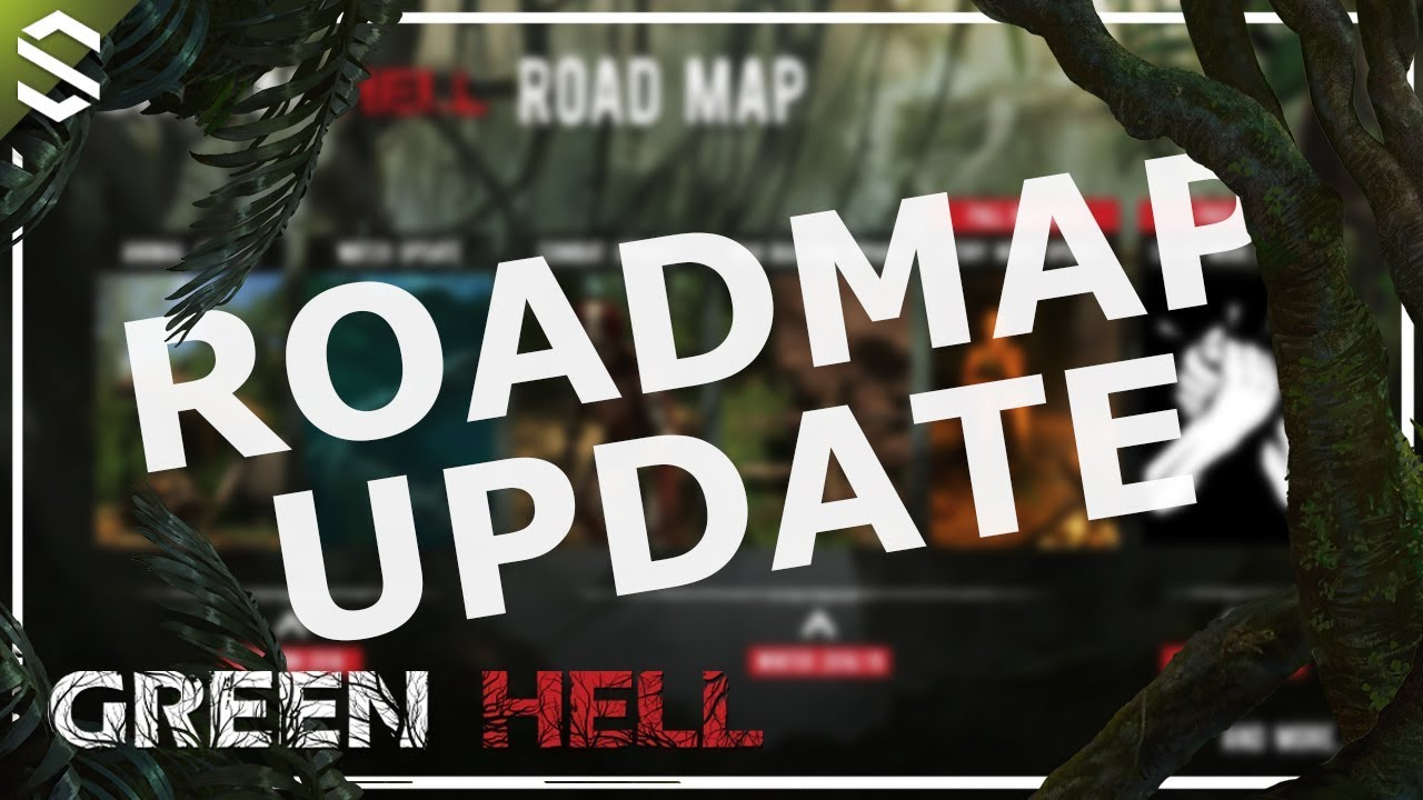 Road Map Update Episode #1 | Green Hell (Update) #1