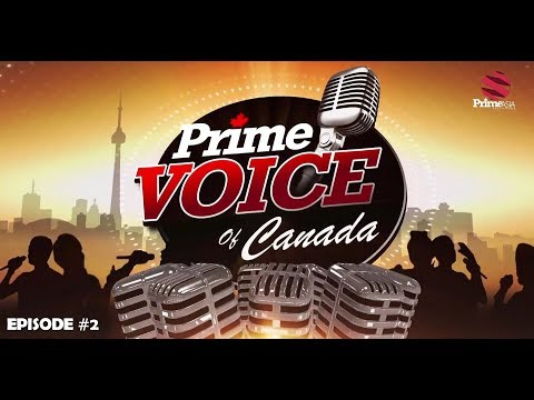 Prime Voice of Canada #2 Singing Reality Show Auditions on Prime Asia TV