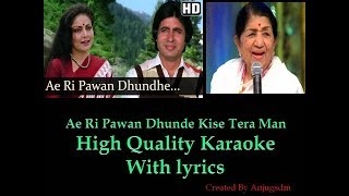 Ae Ri Pawan Dhunde || Bemisal || Karaoke with lyrics (High Quality)