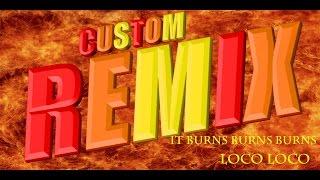 Rhythm Heaven Fever (Custom Remix) - It Burns Burns Burns! ~ Loco Loco