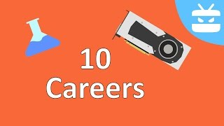 10 Careers Involving Science Or Technology