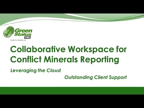 Green Status Pro Conflict Minerals Reporting Collaborative Workspace