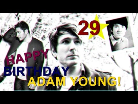 Happy 29th Birthday, Adam Young!