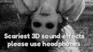 Dont Listen Warning Binaural Spooky