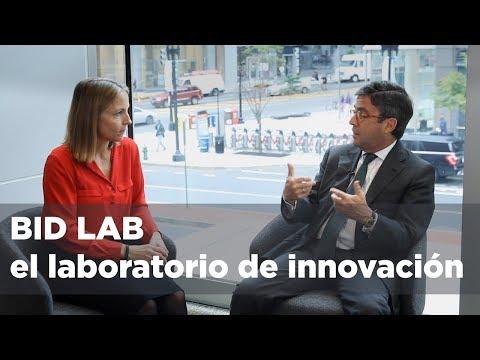BID Lab, el laboratorio de innovación del Grupo BID para emprendimientos y proyectos innovadores