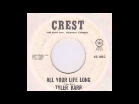 Tyler Karr - All your life long