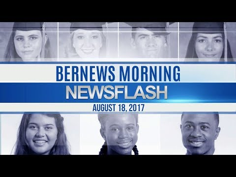 Bernews Morning Newsflash For Friday August 18, 2017